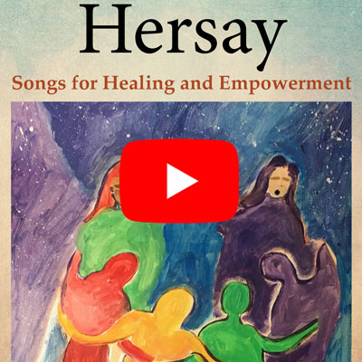 Hersay: Songs for Healing and Empowerment